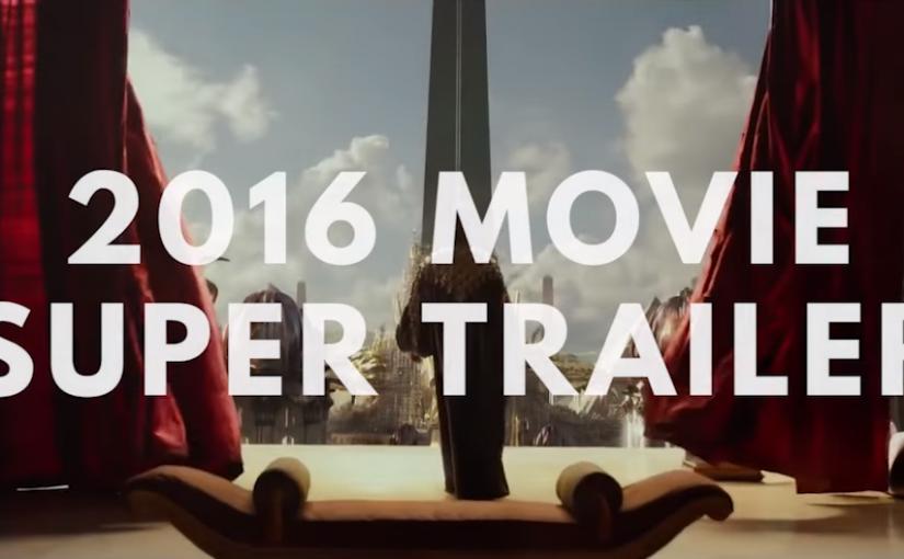 Mix de trailers con las películas que se estrenarán en el 2016