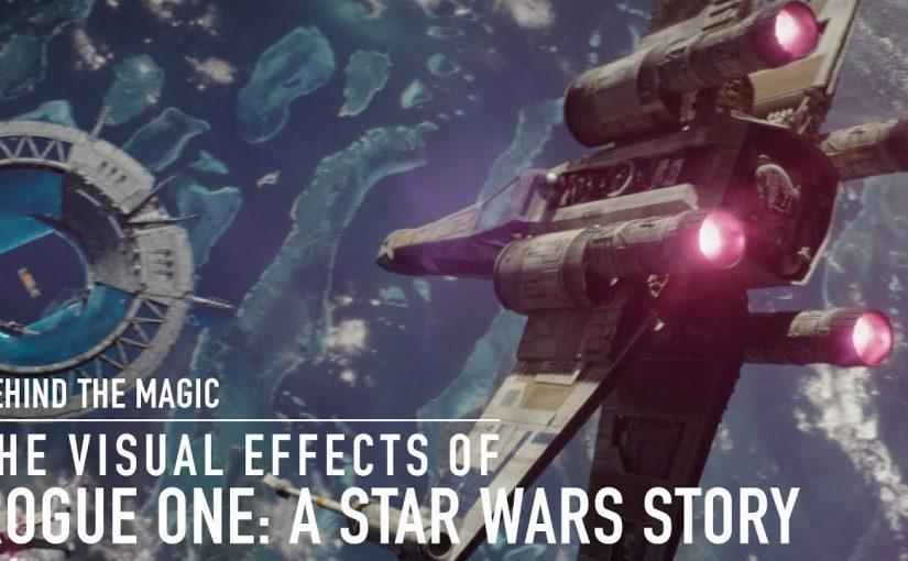 Rogue one a star wars story detras de los efectos especiales