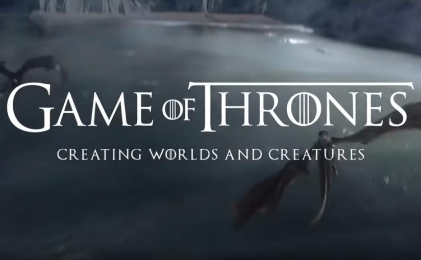 Game of Thrones, detrás de los efectos especiales de la séptima temporada